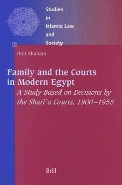 Family and the Courts in Modern Egypt: A Study Based on Decisions by the Shari'a Courts, 1900-1955 - Shaham, Ron
