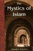 The Mystics of Islam (Revised)