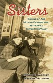 Sisters: Coming of Age & Living Dangerously in the Wild Copper River Valley
