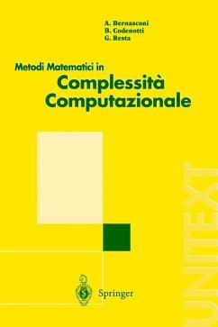 Metodi Matematici in Complessita Computazionale - Bernasconi, Anna; Codenotti, Bruno; Resta, Giovanni