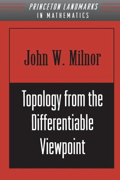 Topology from the Differentiable Viewpoint - Milnor, John Willard