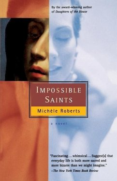 Impossible Saints - Roberts, Michele