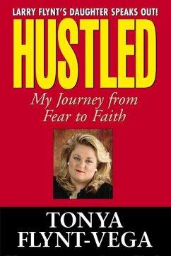Hustled - Flynt-Vega, Tonya