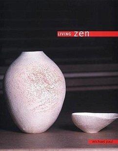 Living Zen - Paul, Michael; Murata, Yoko
