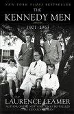 The Kennedy Men: 1901-1963