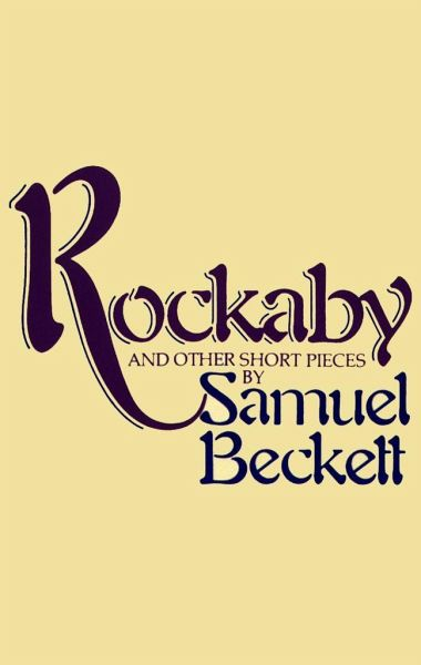 "identity in becketts rockaby essay The individual's search for identity in ""waiting for godot"" samuel beckett  beckett wrote and published essays, short stories,  not i (1971), rockaby ."