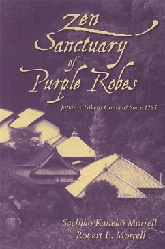 Zen Sanctuary of Purple Robes - Morrell, Sachiko Kaneko
