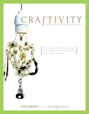 Craftivity: 40 Projects for the DIY Lifestyle