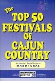 The Top 50 Festivals of Cajun Country