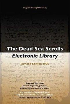 The Dead Sea Scrolls Electronic Library [With Booklet] - Dirigent: Reynolds, Noel B. Heal, Kristian / Herausgeber: Tov, Emanuel
