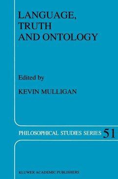Language, Truth and Ontology - Mulligan, K. (Hrsg.)