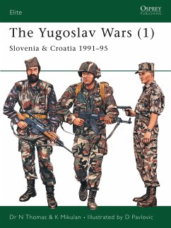 The Yugoslav Wars (1): Slovenia & Croatia 1991-95 - Thomas, Nigel; Mikulan, K.