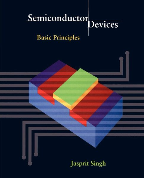 Semiconductor devices basic principles jasprit singh