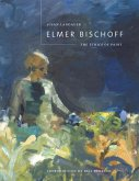 Elmer Bischoff: The Ethics of Paint