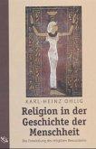 Religion in der Geschichte der Menschheit