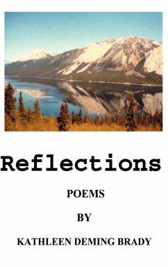Reflections: Adventures in Poetry