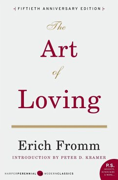 Art of Loving, The - Fromm, Erich