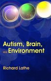 Autism, Brain, and Environment