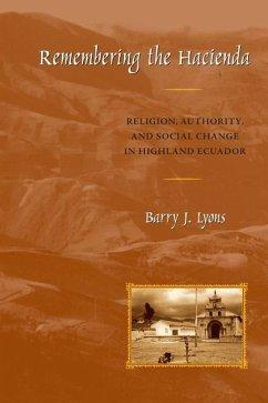 Remembering the Hacienda - Lyons, Barry J.