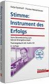 Stimme, Instrument des Erfolgs, m. Audio-CD