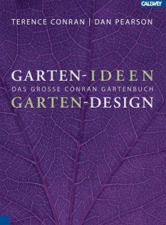 Garten-Ideen Garten-Design - Conran, Terence; Pearson, Dan