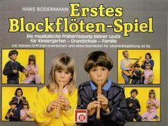 Erstes Blockflöten-Spiel, für Sopran-Blockflöte