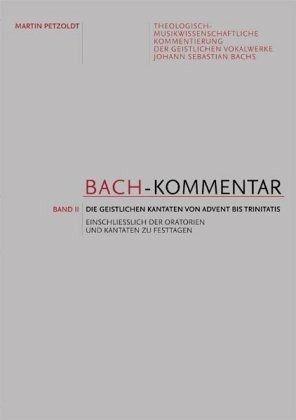 Die geistlichen Kantaten vom 1. Advent bis zum Trinitatisfest / Bach-Kommentar Bd.2 - Petzoldt, Martin