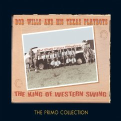 The King Of Western Swing - Bob Wills & His Texas Playboys