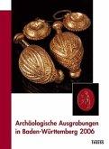 Archäologische Ausgrabungen in Baden-Württemberg 2006