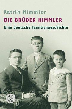 Die Brüder Himmler - Himmler, Katrin
