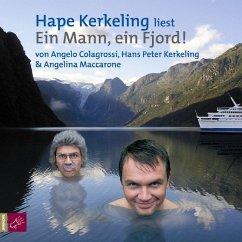 Ein Mann, ein Fjord, 2 Audio-CDs - Colagrossi, Angelo; Kerkeling, Hape; Maccarone, Angelina
