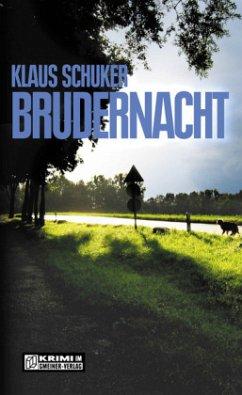 Brudernacht - Schuker, Klaus