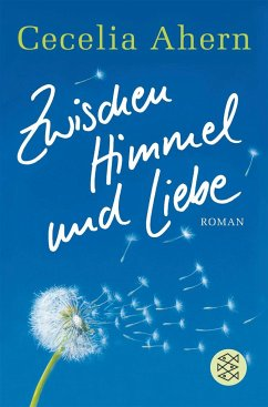 Zwischen Himmel und Liebe - Ahern, Cecelia