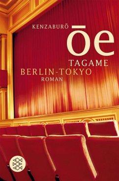 Tagame. Berlin - Tokyo - Ôe, Kenzaburô