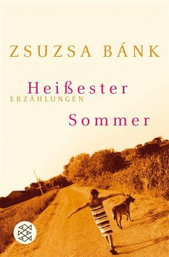 Heißester Sommer - Bánk, Zsuzsa