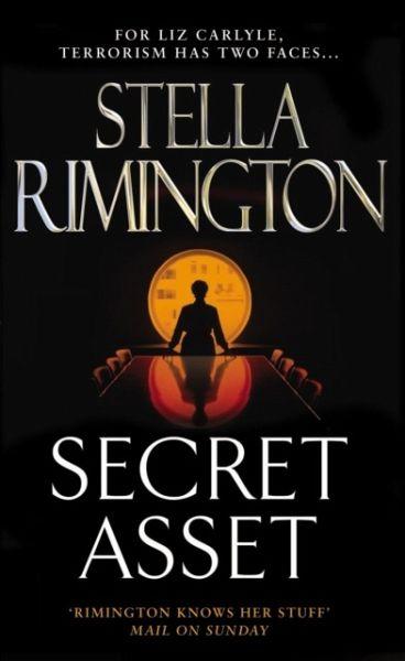 Secret Asset : (Liz Carlyle 2) - Rimington, Stella