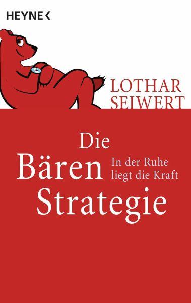 Die Bären-Strategie - Seiwert, Lothar J.