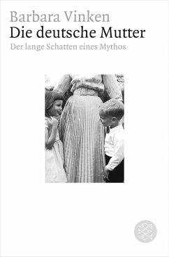 Die deutsche Mutter - Vinken, Barbara