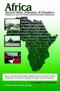 Africa Beyond Wars, Diseases & Disasters. Answers to the 101 Most Commonly Asked Questions