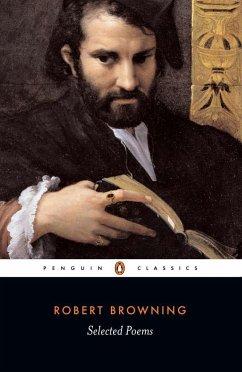 Selected Poems - Browning, Robert