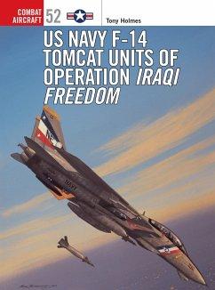 F-14 Tomcat Units in Operation - Holmes, Tony