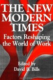 The New Modern Times: Factors Reshaping the World of Work