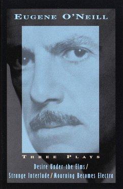 Three Plays - O'Neill, Eugene
