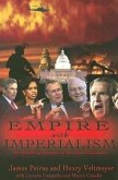 Empire with Imperialism: The Globalizing Dynamics of Neo-Liberal Capitalism