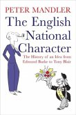 The English National Character: The History of an Idea from Edmund Burke to Tony Blair