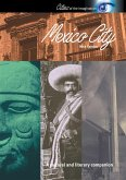 Mexico City: A Cultural and Literary Companion