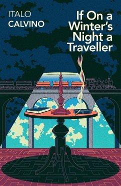 If On A Winter's Night A Traveller - Calvino, Italo