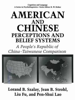 American and Chinese Perceptions and Belief Systems - Fu, L.; Lao, P. S.; Strohl, Jean Bryson