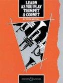 Learn As You Play Trumpet & Cornet (englische Ausgabe)