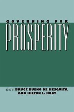 Governing for Prosperity - Herausgeber: Root, Hilton L. De Mesquita, Bruce Bueno Bueno De Mesquita, Bruce